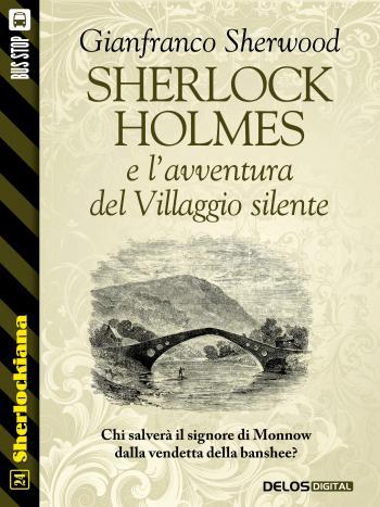 Sherlock Holmes e l'avventura del Villaggio silente (copertina)