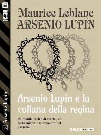 Arsenio Lupin e la collana della regina (copertina)