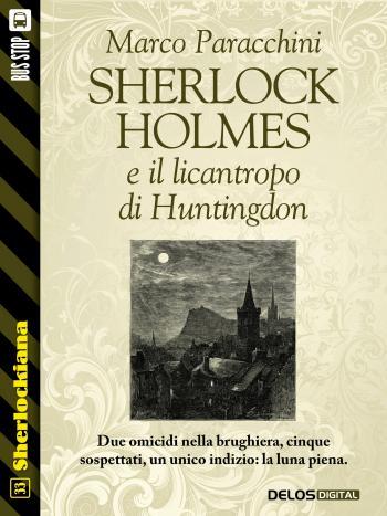 Sherlock Holmes e il licantropo di Huntingdon