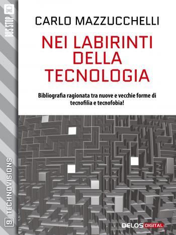Nei labirinti della tecnologia