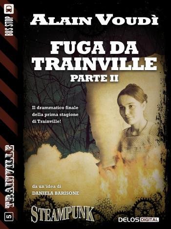 Fuga da Trainville parte II (copertina)