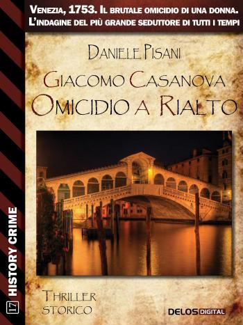 Giacomo Casanova Omicidio a Rialto (copertina)