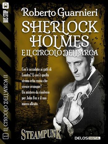 Sherlock Holmes e il Circolo dell'Arca (copertina)