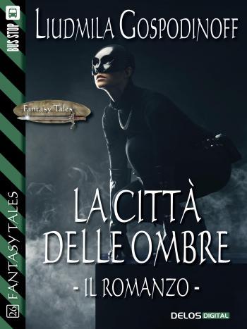La città delle ombre - Il romanzo (copertina)
