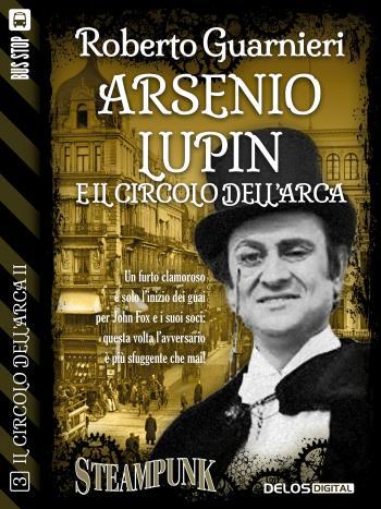 Arsenio Lupin e il Circolo dell'Arca (copertina)