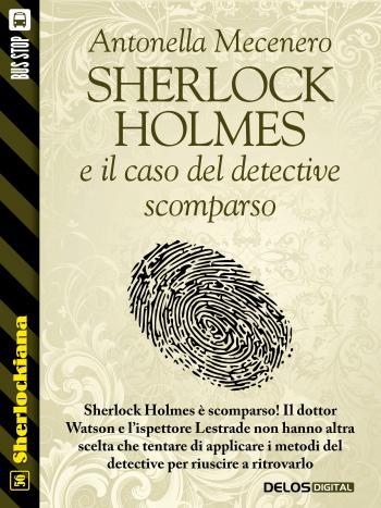 Sherlock Holmes e il caso del detective scomparso (copertina)