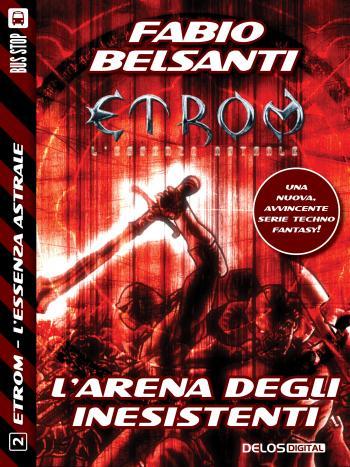 Etrom - L'Essenza Astrale - L'Arena degli Inesistenti (copertina)