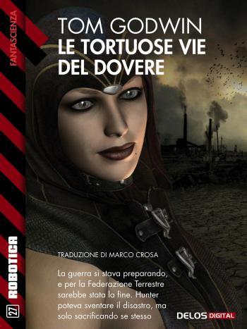 Le tortuose vie del dovere (copertina)