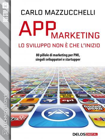 App Marketing: lo sviluppo non è che l'inizio (copertina)
