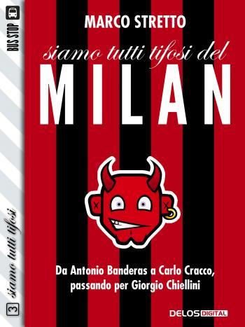 Siamo tutti tifosi del Milan (copertina)