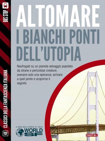 I bianchi ponti dell'utopia (copertina)
