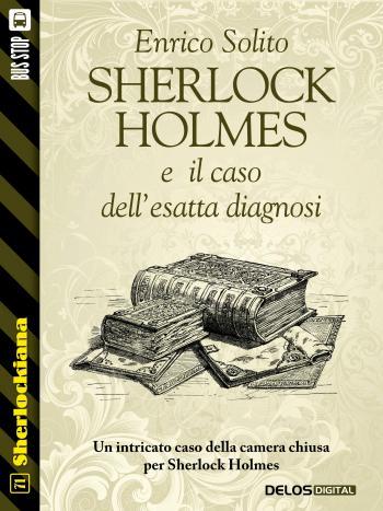 Sherlock Holmes e il caso dell'esatta diagnosi