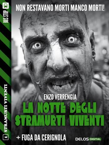 La notte degli stramurti viventi + Fuga da Cerignola (copertina)