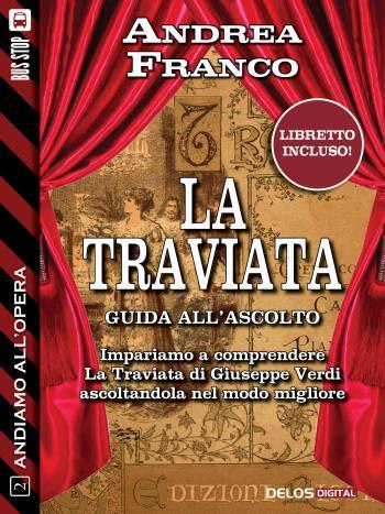 Andiamo all'Opera: La Traviata (copertina)