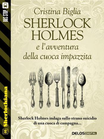 Sherlock Holmes e l'avventura della cuoca impazzita (copertina)