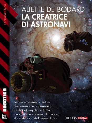 La creatrice di astronavi (copertina)