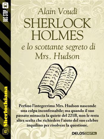 Sherlock Holmes e lo scottante segreto di Mrs. Hudson (copertina)