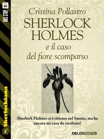 Sherlock Holmes e il caso del fiore scomparso (copertina)