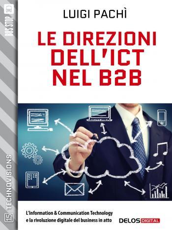 Le direzioni dell'ICT nel B2B (copertina)