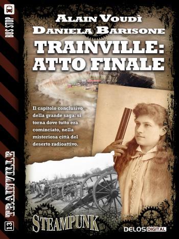 Trainville: atto finale