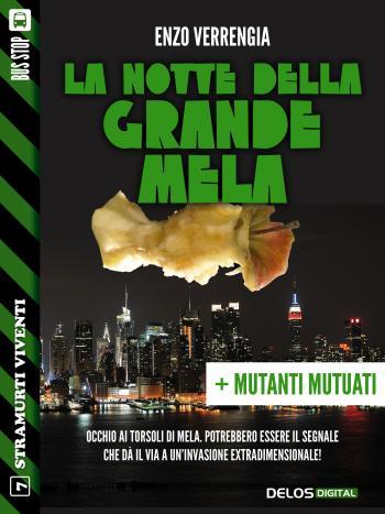 La notte della Grande Mela + Mutati mutuati (copertina)