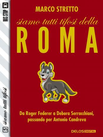 Siamo tutti tifosi della Roma (copertina)