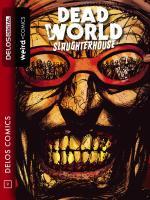 Deadworld 2 Slaughterhouse
