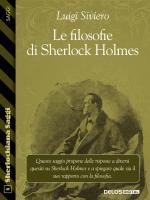 Le filosofie di Sherlock Holmes