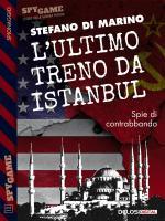 L'ultimo treno da Istanbul