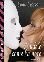 Crudele come l'amore