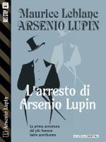 L'arresto di Arsenio Lupin